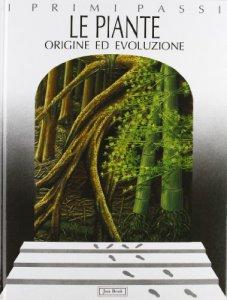 Copertina di 'Le piante. Origine ed evoluzione'