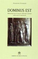 Dominus Est. Riflessioni di un vescovo dell'Asia Centrale sulla sacra Comunione - Athanasius Schneider