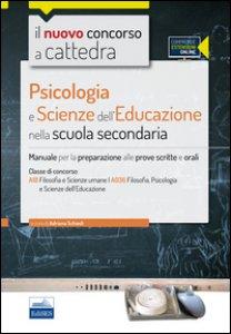 Copertina di 'CC4/25 psicologia e scienze dell'educazione nella scuola secondaria. Per la classe A18 (A036). Manuale completo. Con espansione online'