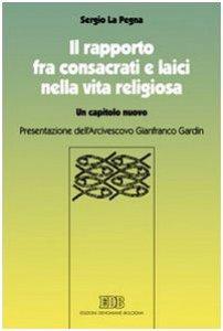 Copertina di 'Il rapporto fra consacrati e laici nella vita religiosa'