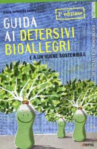 Copertina di 'Guida ai detersivi bioallegri e a un'igiene sostenibile'