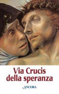 Copertina di 'Via Crucis della speranza'