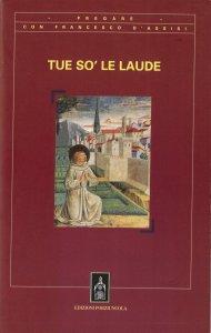 Copertina di 'Tue so' le laude'