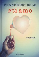 #Ti amo - Sole Francesco