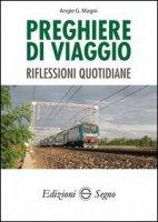 Preghiere di Viaggio - Angie G. Magni