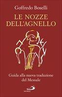 Le nozze dell'agnello - Goffredo Boselli
