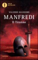 Il tiranno - Manfredi Valerio Massimo