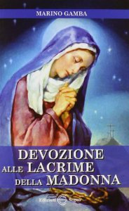 Copertina di 'Devozione alle lacrime della Madonna'