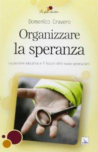 Copertina di 'Organizzare la speranza'