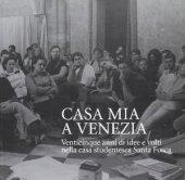 Casa mia a Venezia - Giuliani Giulio