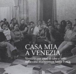 Copertina di 'Casa mia a Venezia'