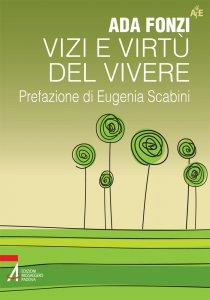 Copertina di 'Vizi e virtù del vivere'