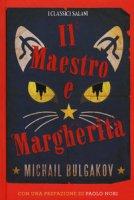 Il Maestro e Margherita - Bulgakov Michail