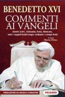 Benedetto XVI. Commenti ai Vangeli