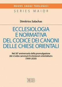 Copertina di 'Ecclesiologia e normativa del Codice dei canoni delle Chiese orientali'