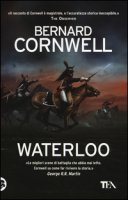 Waterloo - Cornwell Bernard