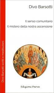 Copertina di 'Il senso comunitario. Il mistero della nostra ascensione'