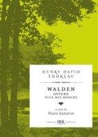 Walden ovvero Vita nei boschi - Thoreau Henry David