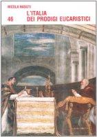 L'Italia dei prodigi eucaristici - Nasuti Nicola