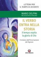 Il verbo entra nella storia - Mario Delpini