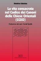 La vita consacrata nel Codice dei Canoni delle Chiese Orientali (CCEO) - Salachas Dimitrios