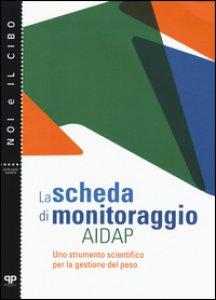 Copertina di 'La scheda di monitoraggio AIDAP. Uno strumento scientifico per la gestione del peso'