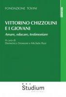Vittorino Chizzolini e i giovani - Fondazione Tovini