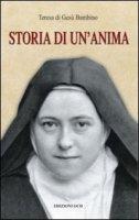 Storia di un'anima - Teresa di Gesù Bambino