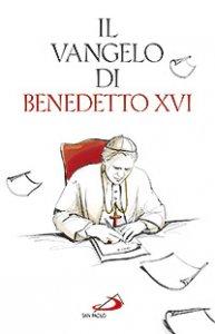 Copertina di 'Il Vangelo di Benedetto XVI'