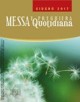 Messa Quotidiana Giugno 2017 di  su LibreriadelSanto.it