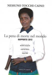 Copertina di 'La pena di morte nel mondo. Rapporto 2012'