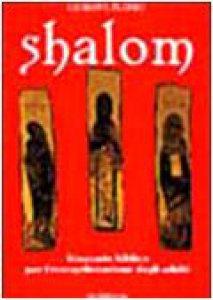 Copertina di 'Shalom. Itinerario biblico per l'evangelizzazione degli adulti'