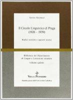 Il circolo linguistico di Praga (1926-1939). Radici storiche e apporti teorici - Raynaud Savina