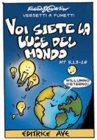 Voi siete la luce del mondo Mt 5,13-16 - Roberto Battestini