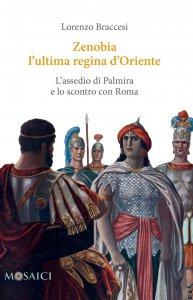 Copertina di 'Zenobia l'ultima regina d'Oriente'