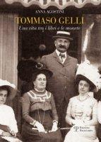 Tommaso Gelli. Una vita tra i libri e le monete nel centenario della morte - Agostini Anna