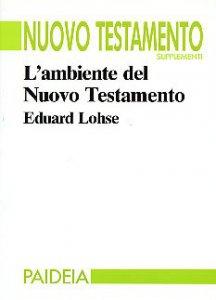 Copertina di 'L'ambiente del Nuovo Testamento'