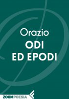 Odi ed Epodi - Quinto Orazio Flacco