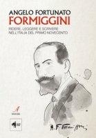 Angelo Fortunato Formiggini. Ridere, leggere e scrivere nell'Italia del primo Novecento