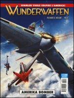 Amerika Bomber. Wunderwaffen - Nolane Richard D., Maza