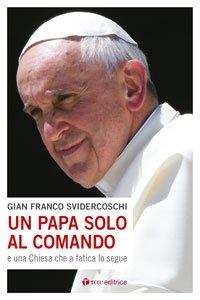 Copertina di 'Un Papa solo al comando'