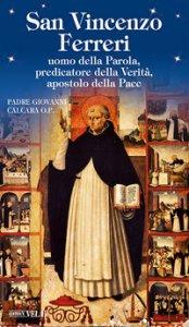 Copertina di 'San Vincenzo Ferreri. Uomo della Parola, predicatore della verità, apostolo della pace'