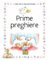 Prime preghiere - Sally Ann Wright , Frank Endersby