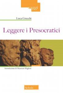 Copertina di 'Leggere i Presocratici'