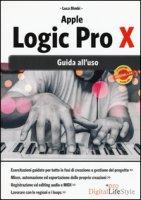 Apple Logic Pro X. Guida all'uso - Bimbi Luca