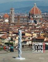 Park Eun Sun a Firenze. Catalogo della mostra (Firenze, 20 luglio-18 settembre 2016). Ediz. illustrata