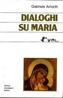 Dialoghi su Maria - Gabriele Amorth