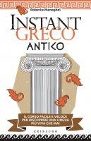 Instant greco antico - Roberta Meneghel