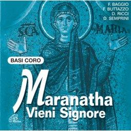 Copertina di 'Maranatha vieni Signore - Basi Coro'
