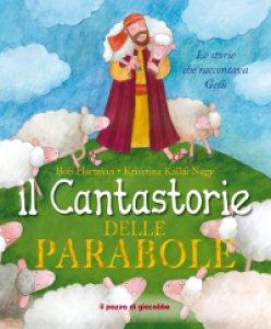 Copertina di 'Il cantastorie delle parabole'